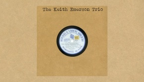 The Keith Emerson Trio - The Keith Emerson Trio