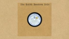 The Keith Emerson Trio - The Keith Emerson Trio