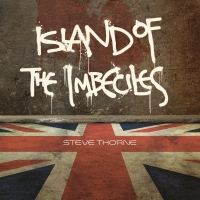 Steve Thorne - Island Of The Imbeciles