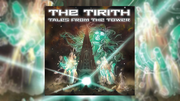 The Tirith - Tales From The Tower