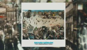 Rikard Sjoblom - The Unbendable Sleep