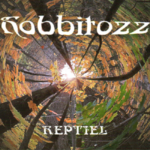 Reptiel - Hobbitozz...A Land That Never Was