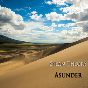 Steam Theory - Asunder
