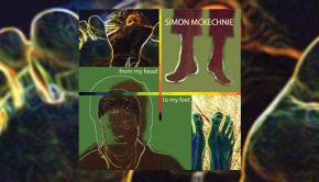 Simon McKechnie – From My Head To My Feet