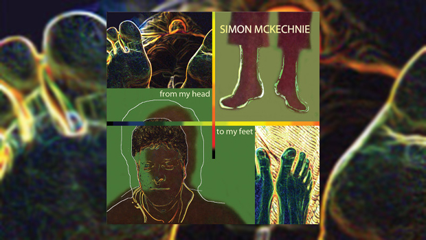 Simon McKechnie – From My Head To My Feet