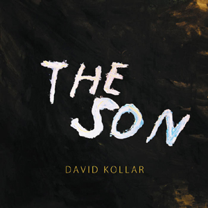 David Kollar - The Son