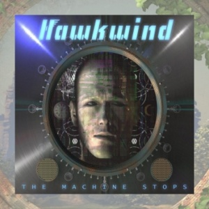 Hawkwind - The Machine Stops