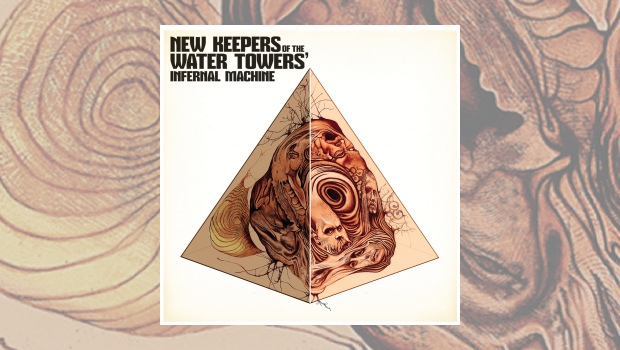 New Keepers Of The Water Towers – Infernal Machine