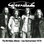 Greenslade - Birthday Album: Live Switzerland 1974