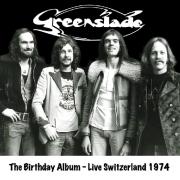 Greenslade - Birthday Album: Live Switzerland 1974