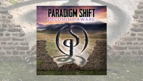 Paradigm Shift - Becoming Aware