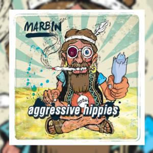 Marbin - Aggressive Hippies