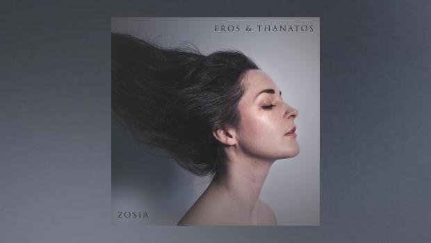 Zosia Jagodzinska - Eros & Thanatos