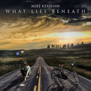 Mike Kershaw - What Lies Beneath