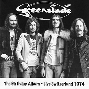Greenslade - The Birthday Album
