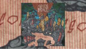 Seven Impale - Contrapasso
