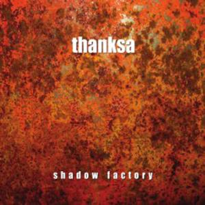 Shadow Factory - Thanksa