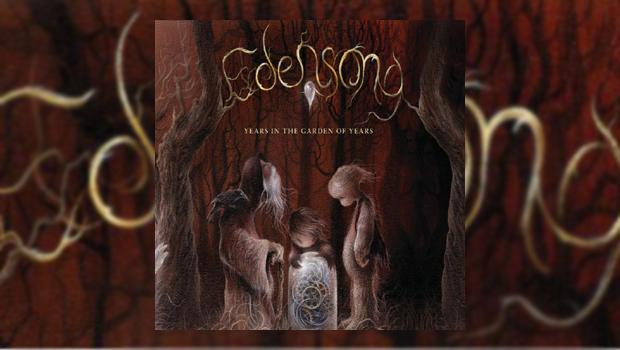 Edensong - Years in the Garden of Years