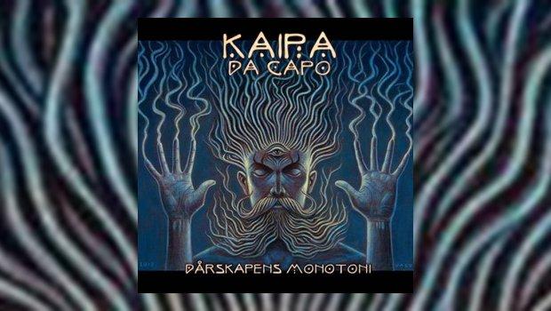 Kaipa Da Capo - Dårskapens Monotoni