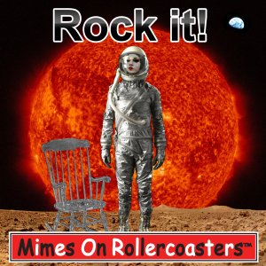 Mimes On Rollercoasters - Rock It