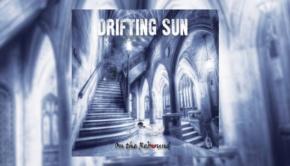 Drifting Sun - On the Rebound
