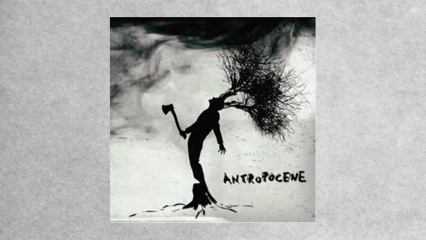 Il Rumore Bianco – Antropocene