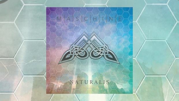 Maschine - Naturalis