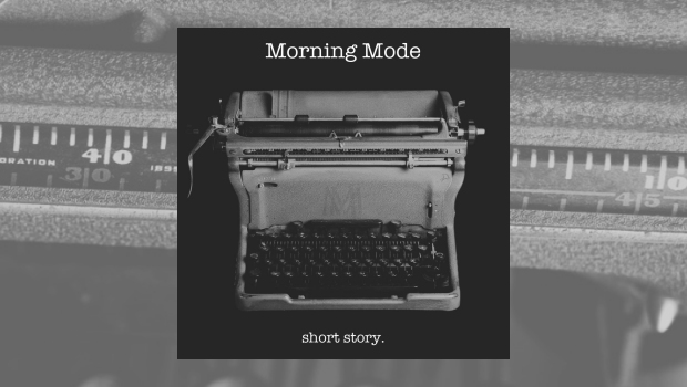 Morning Mode - Short Story EP