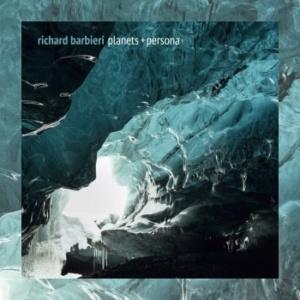 Richard Barbieri – Planets + Persona