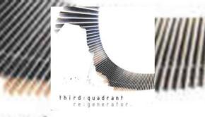 Third Quadrant - Re Generator