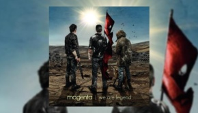 Magenta - We Are Legend