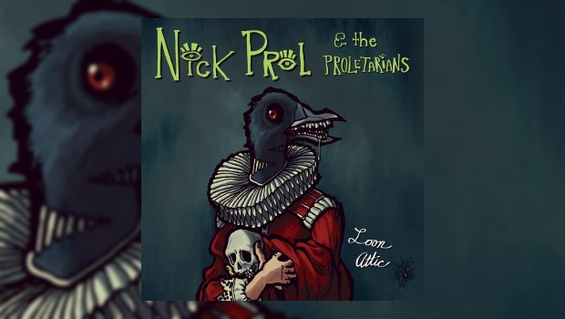 Nick Prol & the Proletarians - Loon Attic