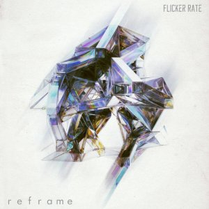Flicker Rate - Reframe