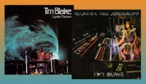 Tim Blake - Crystal Machine & Blakes New Jerusalem