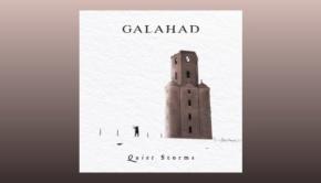Galahad - Quiet Storms