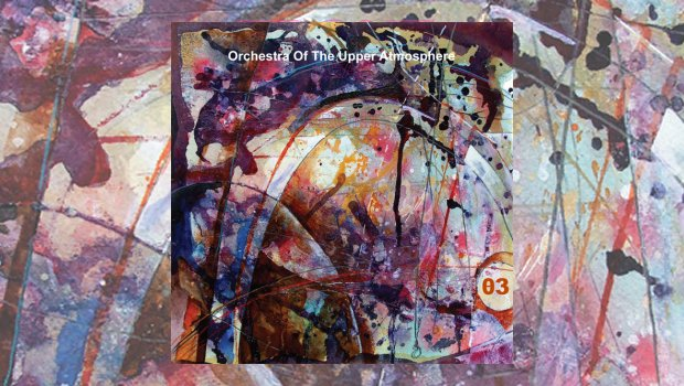 Orchestra of the Upper Atmosphere - 03