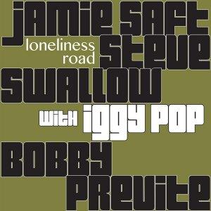 Saft Swallow Previte - Lonliness Road