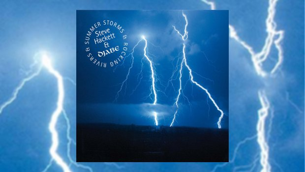 Steve Hackett & Djabe – Summer Storms and Rocking Rivers