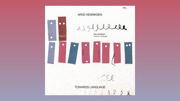Arve Henriksen - Towards Language
