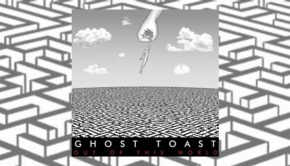 Ghost Toast - Not Of This World