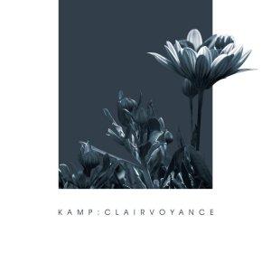 KAMP - Clairvoyance