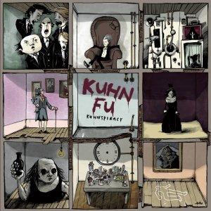 Kuhn Fu - Kuhnspiracy