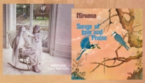 Nirvana – Local Anaesthetic & Songs of Love and Praise