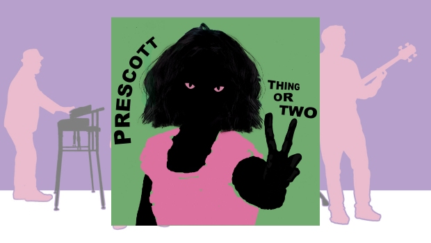 Prescott – Thing Or Two