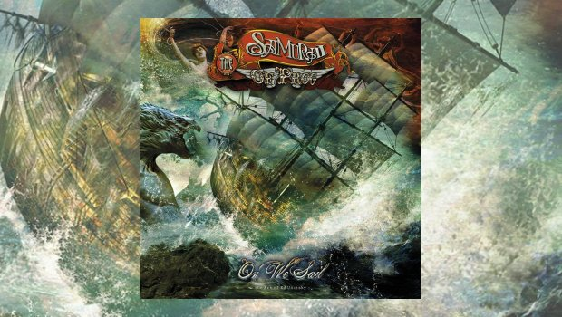 The Samurai of Prog - On We Sail