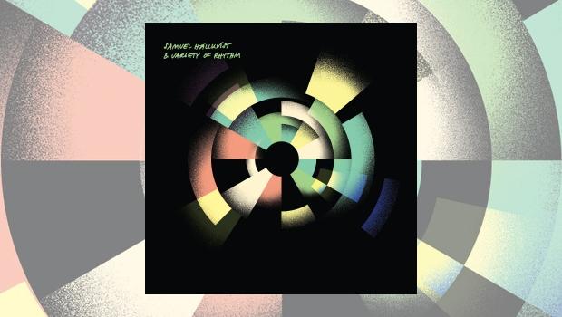 Samuel Hällkvist – Variety of Rhythm