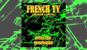 French TV - Operation Mockingbird
