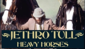 Jethro Tull 40th Anniversary Edition of Heavy Horses