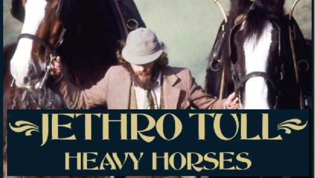 Jethro Tull 40th Anniversary Edition of Heavy Horses