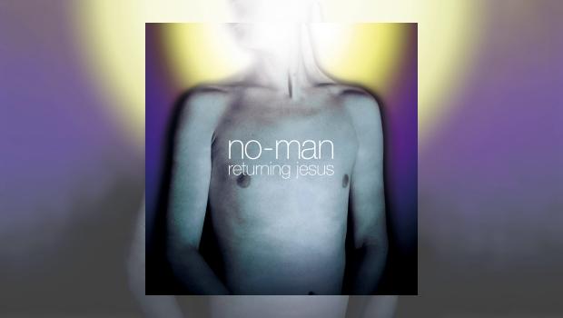 No-Man – Returning Jesus